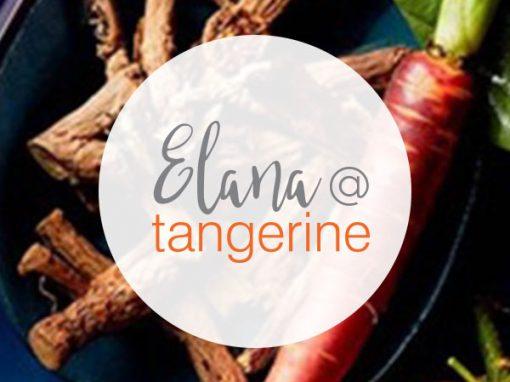 Elana at Tangerine