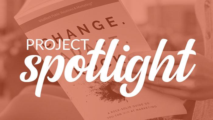 Spotlight: CHANGE. ADAPT. ROCK. with WildRock Public Relations & Marketing